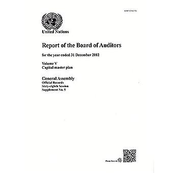 Financieel verslag van het Capital masterplan, Volume V: 5 (officiële Records)