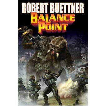 Balance Point by Robert Buettner - 9781476780467 Book
