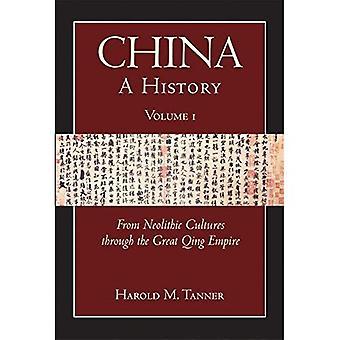 Kina: Fra neolitiske kulturer til stor Qing imperium