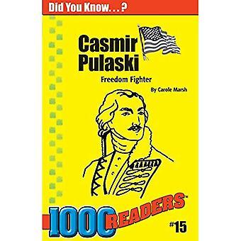 Casimir Pulaski: Freiheitskämpfer