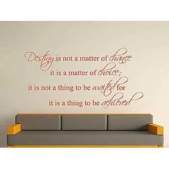Destiny Is Not A Matter of Chance Wall Art Sticker - Orange
