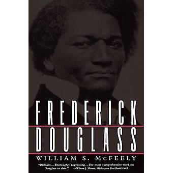 Frederick Douglass by William S. McFeely - 9780393313765 Book