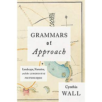 Grammars of Approach - Landscape - Narrative - and the Linguistic Pict