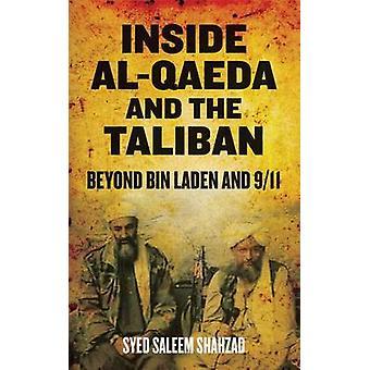 Inside AlQaeda and the Taliban by Syed Saleem Shahzad
