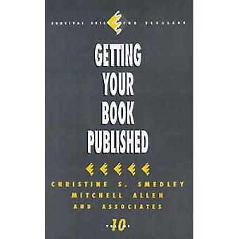 Obtenir votre livre publié par Smedley & S. Christine