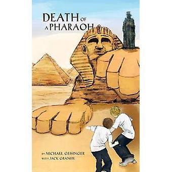 Death of a Pharaoh by Geisinger & Michael