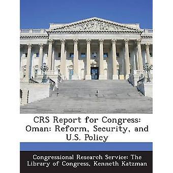 CRS Report for Congress Oman Reform Sicherheits- und US-Politik von & Kenneth Katzman