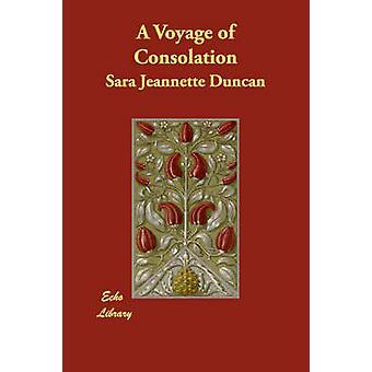 Eine Reise des Trostes von Duncan & Sara Jeannette