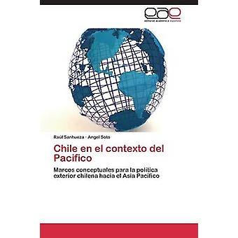 Chili nl el contexto del Pacifico door Sanhueza Ral