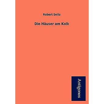 Die H User Am Kolk by Robert Seitz