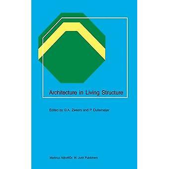 Arkitektur i levende strukturen av Zweers & G.A.
