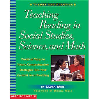 Teaching Reading in Social Studies - Science - and Math - Practical Wa