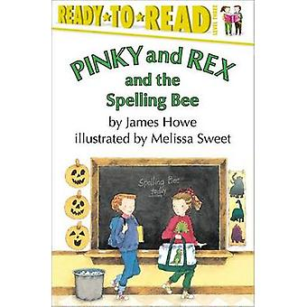 Pinky and Rex and the Spelling Bee by Melissa Sweet - James Howe - 97