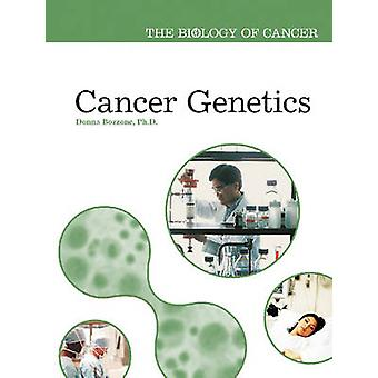 Cancer Genetics by Donna Bozzone - 9780791088180 Book