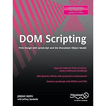 DOM Scripting - Web Design with JavaScript and the Document Object Mod