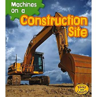 Machines on a Construction Site by Sian Smith - 9781432975050 Book