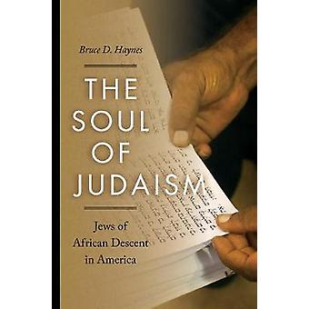The Soul of Judaism - Jews of African Descent in America by The Soul o
