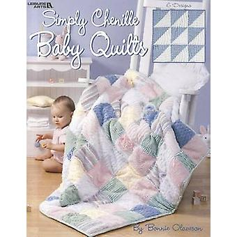 Simply Chenille Baby Quilts by Bonnie Olaveson - 9781609002107 Book