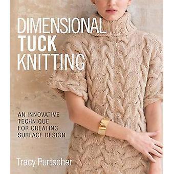 Dimensional Tuck Knitting-uma técnica inovadora para a criação de surfa