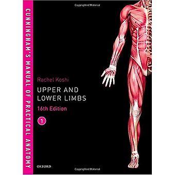 Manual de Cunningham de anatomía práctica Vol 1 miembros superiores e inferiores
