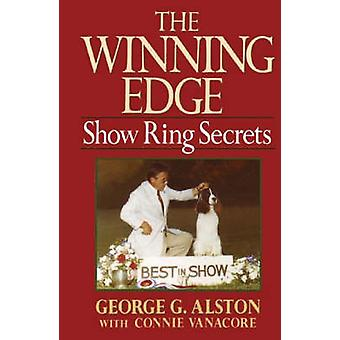 The Winning Edge - Show Ring Secrets by George G. Alston - 97808760583