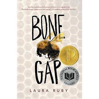 Bone Gap by Laura Ruby - 9780062317629 Book