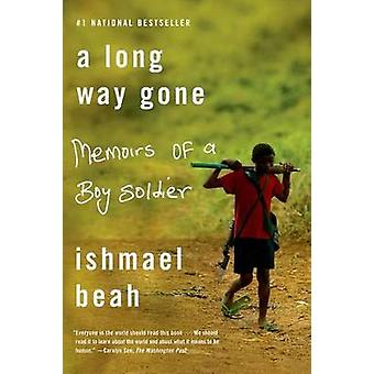 A Long Way Gone - Memoirs of a Boy Soldier by Ishmael Beah - 978037453