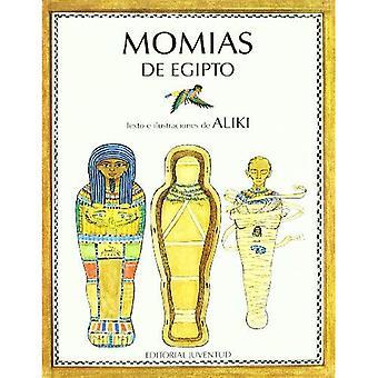 Momias de Egipto (Mummies Made in Egypt)