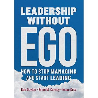 Leadership Without Ego by Davids