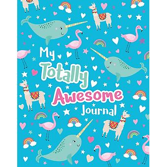 My Totally Awesome Journal by Scholastic