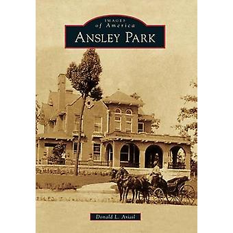 Ansley Park by Donald L Ariail - 9781467110006 Book