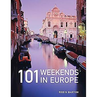 101 Wochenenden in Europa
