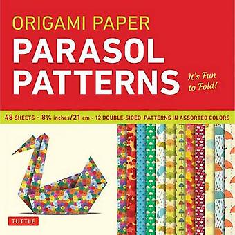Origami Paper Parasol Patterns by Publishing & Tuttle