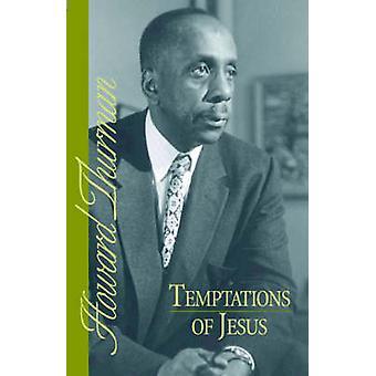 Temptations of Jesus by Thurman & Howard