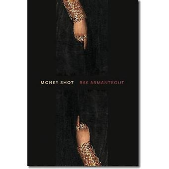 Money Shot by Rae Armantrout - 9780819573148 Book