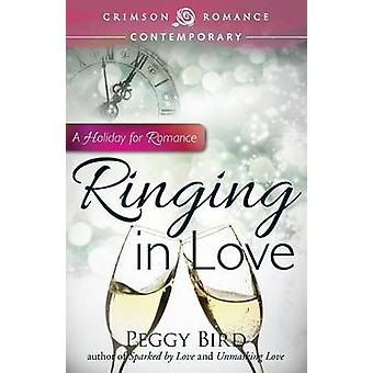 Ringing in Love by Bird & Peggy
