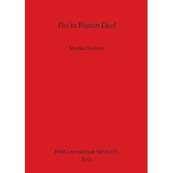Vici in Roman Gaul by Rorison & Monica