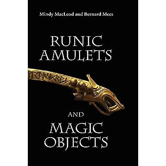 Runic Amulets and Magic Objects by MacLeod & Mindy