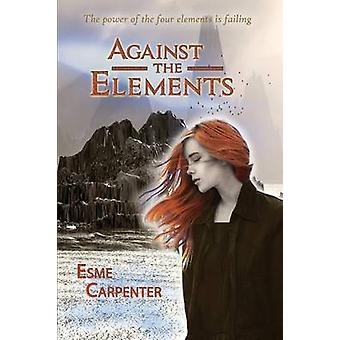 Against the Elements by Carpenter & Esme
