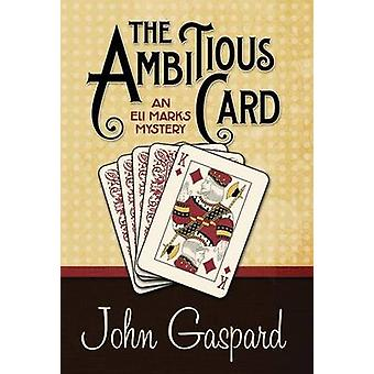 The Ambitious Card by Gaspard & John