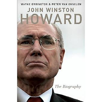John Winston Howard by Peter Van Onselen - 9780522853346 Book