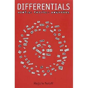 Differentiale - Poesie - Poetik - Pädagogik von Marjorie Perloff - 9780