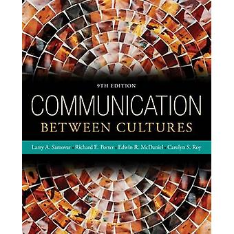 Communication Between Cultures (9th Revised edition) by Edwin McDanie
