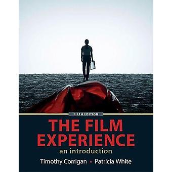 The Film Experience by Timothy Corrigan - 9781319059514 Book