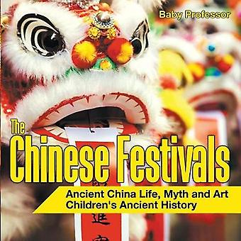 The Chinese Festivals - Ancient China Life - Myth and Art Children's