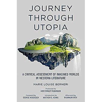 Journey Through Utopia - A Critical Examination of Imagined Worlds in