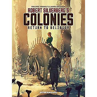 Robert Silverberg's Colonies - Return To Belzagor by Philippe Thirault
