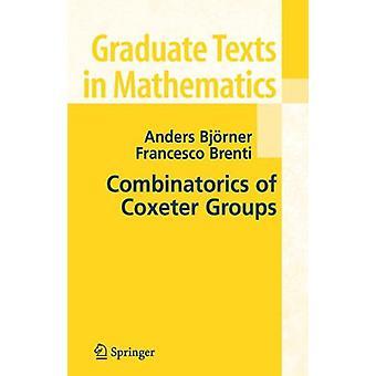 Combinatorics of Coxeter Groups by Anders Bjorner - 9783642079221 Book