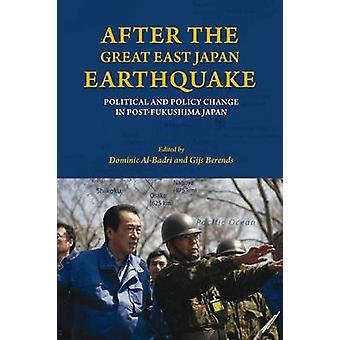 After the Great East Japan Earthquake - Political and Policy Change in