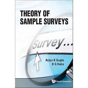 Theory of Sample Surveys by Arjun K. Gupta - D. G. Kabe - 97898143224